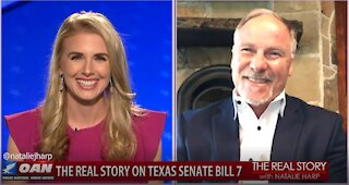 The Real Story - OAN Texas SB7 with State Rep. Kyle Biedermann