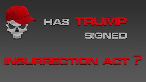 Has Trump Signed the Insurrection Act?