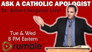 Ask a Catholic Apologist - Dr. Robert Sungenis Live! | Wed, Dec. 16, 2020