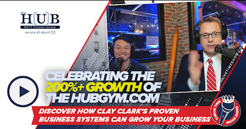 What Does Clay Clark Do for Living? | Celebrating the 200%+ Growth of TheHubGym.com