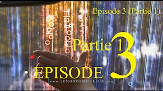 EPISODE 3 (Partie 1): A NOUS DE JOUER !