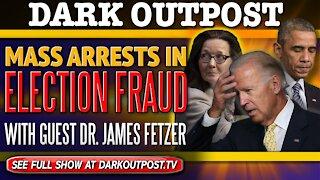 Dark Outpost 12-02-2020 Mass Arrests In Election Fraud