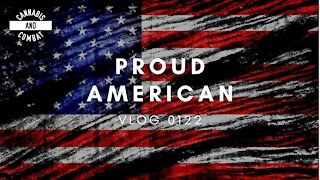 PROUD AMERICAN   VLOG 0122