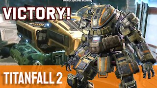 Victory! Let's Play - TitanFall 2 - Episode 3
