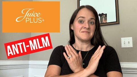 Juice Plus | Anti-MLM