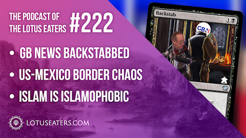 The Podcast of the Lotus Eaters #222