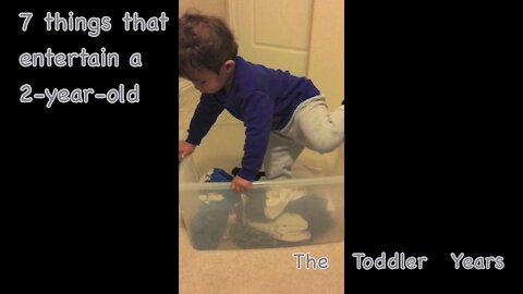 7 things that entertain a toddler
