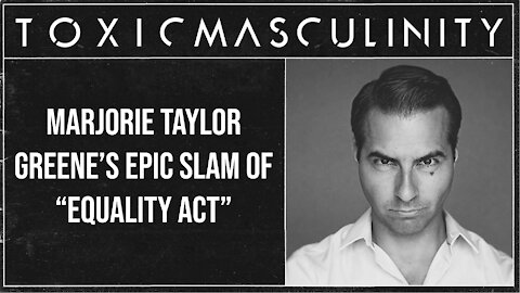 """Marjorie Taylor Greene's Epic Slam of """"Equality Act"""""""
