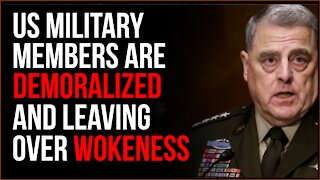 US Military Members Are DEMORALIZED And Leaving Due To Rampant Wokeness