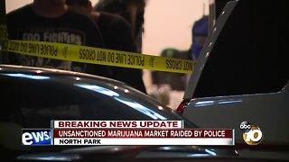 Police bust unsanctioned marijuana market in North Park