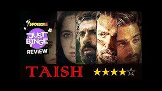 Taish Review | Pulkit Samrat | Kriti Kharbanda | Just Binge Review | SpotboyE