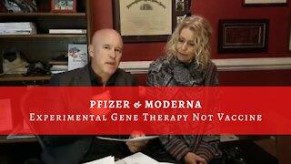 URGENT: Pfizer & Moderna Experimental Gene Therapy Not Vaccine
