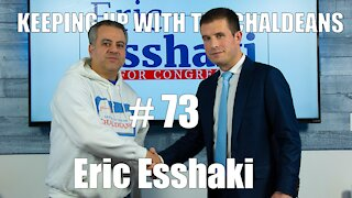 Keeping Up With the Chaldeans: With Eric Esshaki