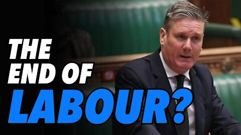 Keir Starmer fails. Is this the end of the Labour Party?