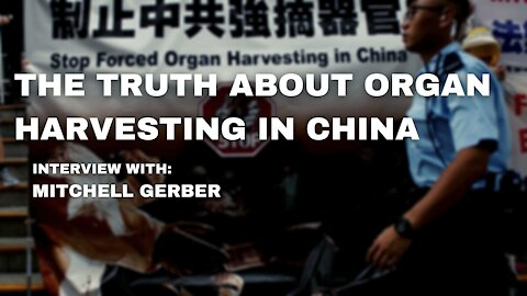 The Truth About Organ Harvesting In China