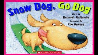 Snow Dog, Go Dog   Read Aloud   Simply Storytime