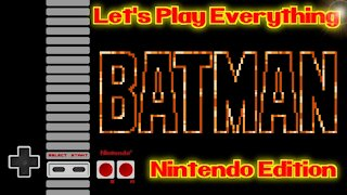 Let's Play Everything: Batman Trilogy