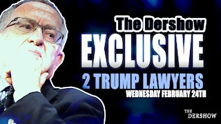 Exclusive interview with 2 Trump Lawyers (Wednesday 2-24)