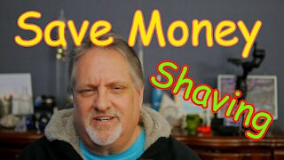 How I Am Saving Money Shaving