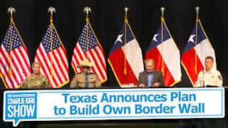 Texas Announces Plan to Build Own Border Wall