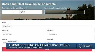 Airbnb focusing on human trafficking