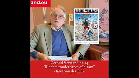 "Voordracht Kees van der Pijl nr. 25: ""Ridders zonder vrees of blaam"""