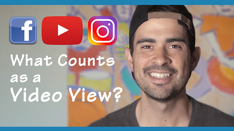 What counts as a video view on social media?