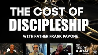 18 Jan 2021 The Cost of Discipleship with Father Frank Pavone
