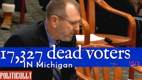 17, 327 Dead Voters in Michigan - Col. Waldron - Michigan Oversight Committee 12/3