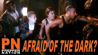 Don't Be Afraid of the Dark During SHTF