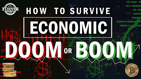 How To Survive Economic Doom or Boom   Flyover Conservatives