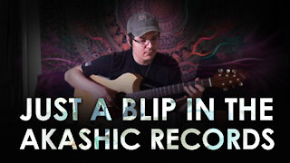 Just a Blip in the Akashic Records - Acoustic Guitar Improvisation