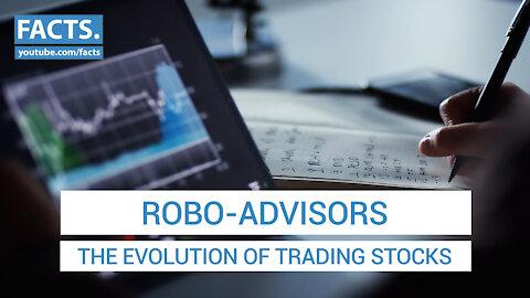 Robo-Advisors: The Evolution of Trading Stocks