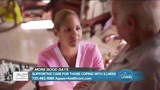 More Good Days Ahead // Agape Healthcare