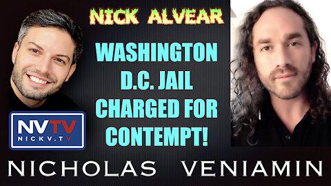 Nick Alvear Discusses D.C. Jail Charged For Civil Contempt with Nicholas Veniamin