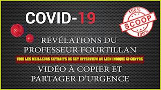 COVID-19 et surtout son Vaccin sont des crimes contre l'Humanité dixit Prof.FOURTILLAN