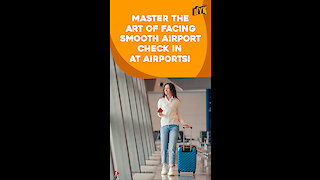 Top 4 Airport Hacks You Should Know *