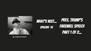 What's Next...Episode 10