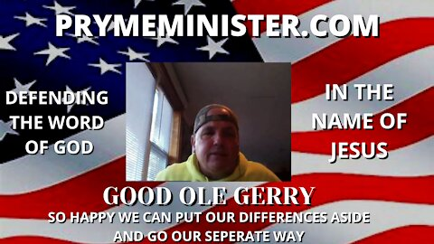 PRYMEMINISTER.COM _ GOOD OLE GERRY _ IN THE NAME OF JESUS