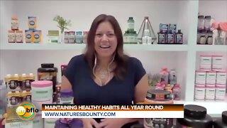 MAINTAINING HEALTHY HABITS - NATURES BOUNTY