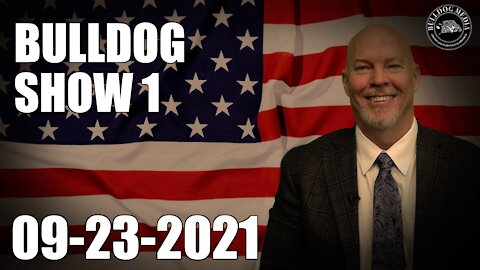 Bulldog Show 1 | September 23, 2021