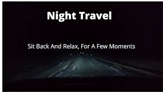 Relaxing Sound Of Traveling At Night | Sample Of Full Relaxing Video