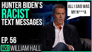 Hunter Biden's Racist Text Messages | Ep. 56