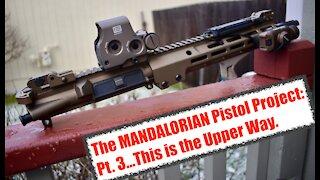 The Mandalorian Pistol Project: Part 3, the Upper. Geissele, BCM, Bravo Company, Eotech, Season Two.