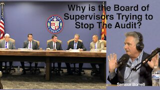 Senator Sonny Borrelli asks Why is the Board of Supervisors trying to stop the audit