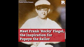 Meet Frank 'Rocky' Fiegel, the Inspiration for Popeye the Sailor