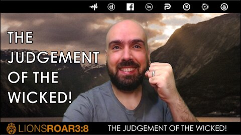 THE JUDGEMENT OF THE WICKED!