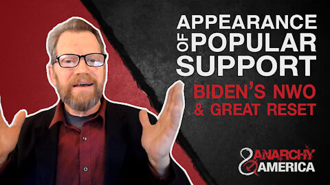 Appearance of Popular Support | Biden's Great Reset Push