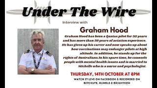 Under the Wire-Australian Exceptionalism: An Interview with Captain Graham Hood