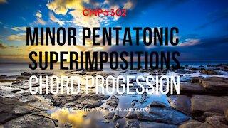 CMP# 302 Minor Pentatonic Superimposition Guitar Backing Track